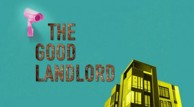 """""""The Good Landlord"""" at the King's Head Theatre"""